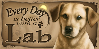 Yellow Lab 2_Every Day sign